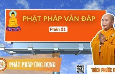 phat phap van dap 31 thay thich phuoc tien