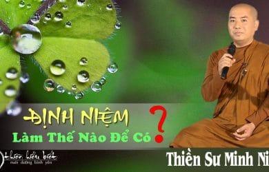 dinh niem lam the nao de co thay thich minh niem