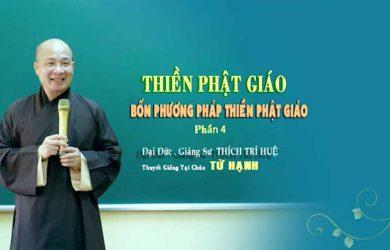bon phuong phap thien phat giao 4 dd thich tri hue 2019