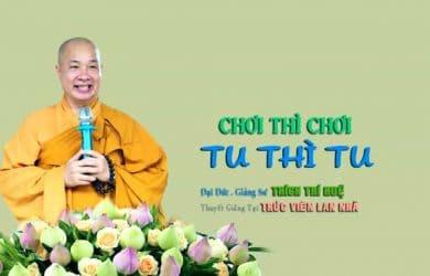 choi thi choi tu thi tu dd thich tri hue 2019